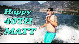 Matt's 40th Birthday Wishes