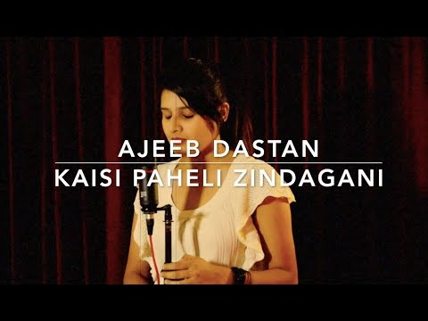 AJEEB DASTAN | KAISI PAHELI - Cover by Kanishka Sharma