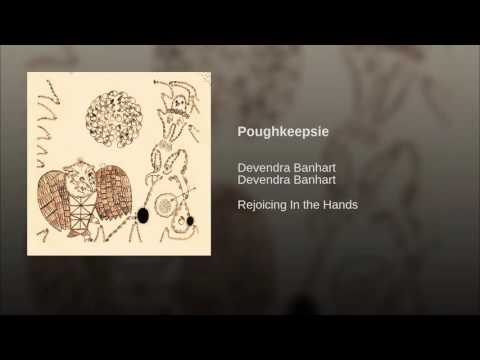 Devendra Banhart - Poughkeepsie