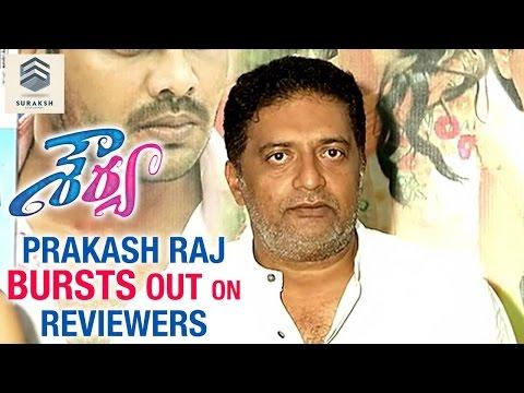 Prakash Raj Bursts Out on Reviewers | Shourya Telugu Movie | Manchu Manoj | Regina