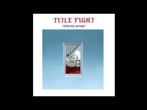 Title Fight - Be A Toy