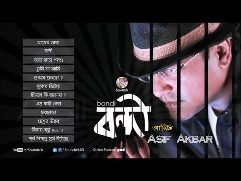 Asif Akbar - Bondi - Full Audio Album