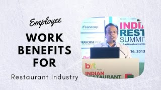Employee work benefits for Restaurant