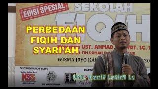Sekolah Fiqih : Perbedaan Fiqih & Syariah  | Ust Hanif Luthfi, Lc ~ Rumah Fiqih  | BIJAK TV