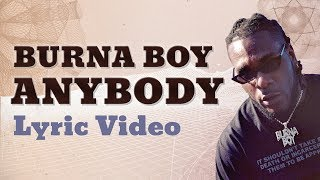 Burna Boy - Anybody (Lyrics)