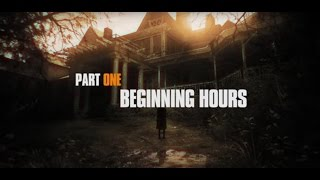 Making Of Part One: Beginning Hours