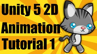 Unity 5 2d Animation Tutorial - Part 1