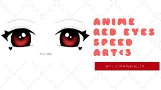 ?Speed Art?Anime Red Eyes
