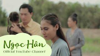 Phim Ca Nhạc Độc Huyền Nức Nở - Ngọc Hân