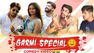INDIANS DURING SUMMERS  | Every Summers be like  | Actor Sanyam Pandoh & team | Sam's Production