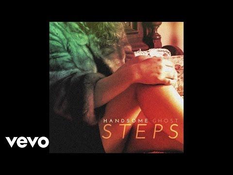 Handsome Ghost - Steps
