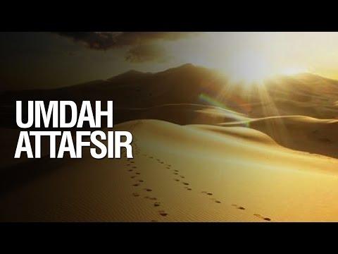 Umdah Attafsir - Ustadz Mukhlis Biridha