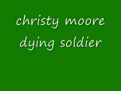 Christy Moore - The Dying Soldier