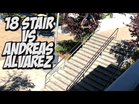 18 STAIR VS ANDREAS ALVEREZ & MUCH MORE !!! - NKA VIDS -