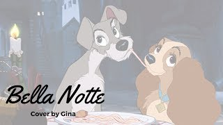 Watch Lady & The Tramp Bella Notte video