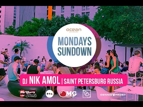 DJ NIK AMOL | MONDAY SUNDOWN PARTY | BANGKOK FEB2015