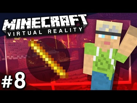 Minecraft VR: Nether Holiday Home - PART 8 (HTC Vive Virtual Reality)
