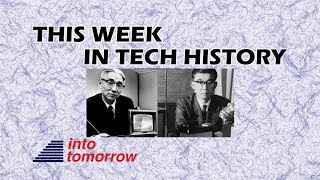 This Week in Tech History: Tech Giant is Born | Into Tomorrow