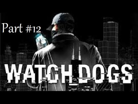 Watchdogs Playthrough-part #12-what's Up With All The Rape video