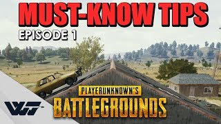 MUST-KNOW TIPS #1 - Stuff you need to know in PUBG