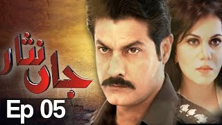 Jaan Nisar Episode 5