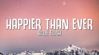 Download lagu Billie Eilish - Happier Than Ever (Lyrics)