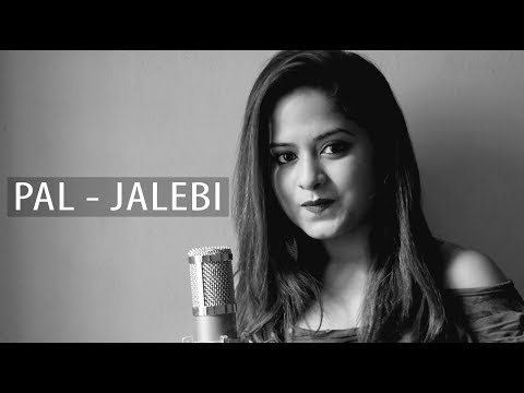 Pal - Jalebi | Cover By Amrita Nayak | Arijit Singh | Shreya Ghoshal | Javed - Mohsin