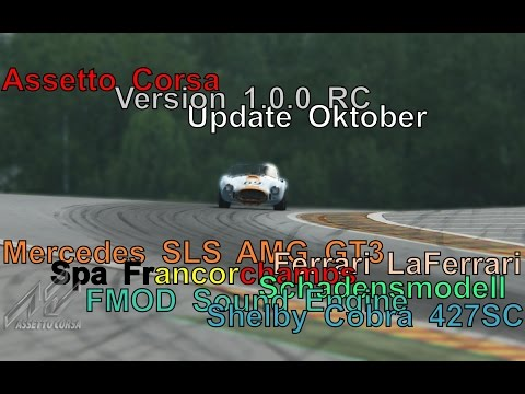 Assetto Corsa - v1.0.0 RC Review (Oktober Update)