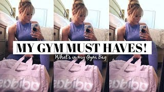 WHAT'S IN MY GYM BAG! | My Gym Must Haves