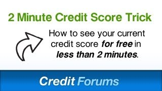 How To Get The Credit Score for Free inside Less Than Two Minutes