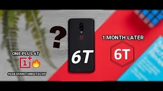 ONE PLUS 6T- A MONTH  LATER-REVIEW with pros and cons💥💥💥