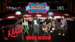 KAALA Movie review by Bollywood TriView