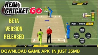 🔥 REAL CRICKET GO RELEASED BY NAUTILUS MOBILE , GAME SIZE JUST 35 MB