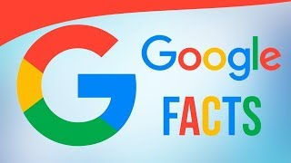Some Crazy Google Facts!