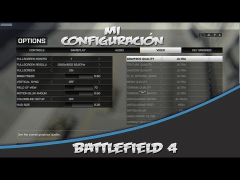 Mi configuración de Battlefield 4 - Optimizando el rendimiento (sensi. FOV, controles, gráficos...)