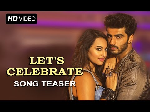 Let's Celebrate (New Official Song Teaser) | Tevar | Arjun Kapoor, Sonakshi Sinha & Imran Khan