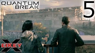 Quantum Break Gameplay Walkthrough (PART 5) [1080p 60FPS Xbox One] - No Commentary