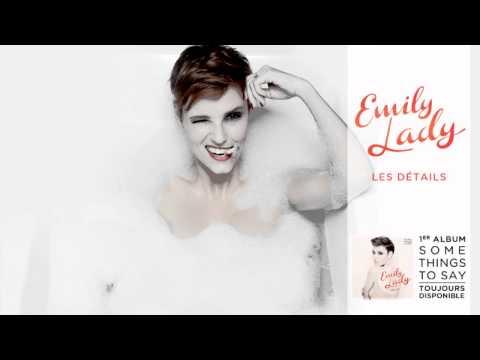 Emily Lady – Les Détails