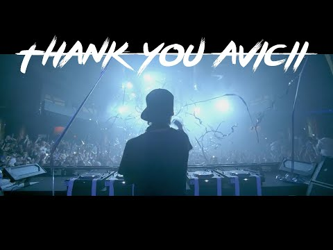 THANK YOU TIM | Avicii Tribute
