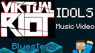 "Download Lagu Minecraft Story: ""Bluestone""  --   [Virtual Riot - Idols Music Video] Gratis STAFABAND"