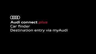 Car finder and Destination entry via myAudi | Audi connect plus