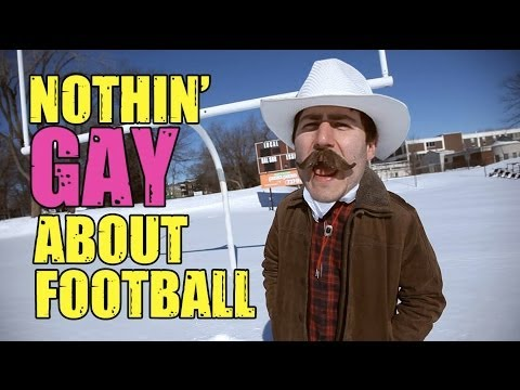 Ain't Nothing Gay About Football