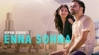 Enna Sohna (Full ) Ripan Sidhu | Latest Punjabi Song 2017 | GEET MP3
