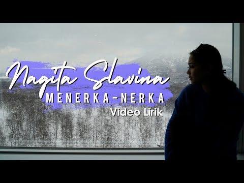 Download Nagita Slavina - Menerka Nerka    Mp4 baru