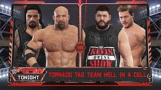 WWE 2K17-Goldberg & Roman Reigns vs Kevin Owens & Chris Jericho -Tag Team Hell In A Cell Match(PS4)