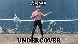 A.C.E 에이스 - UNDER COVER 언더커버 Dance Cover