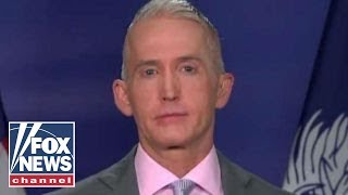 Trey Gowdy on Baier's interview with Comey