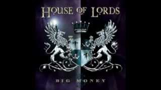Watch House Of Lords The Next Time I Hold You video