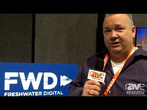 DSE 2016: Freshwater Digital Offers Custom Digital Signage Content and Message Consulting