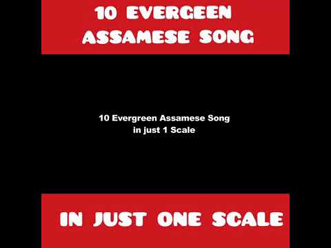 10 evergreen assamese songs in one scale